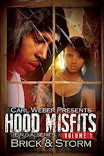 Hood Misfits af Storm, Brick