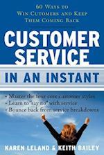 Customer Service in an Instant af Karen Leland, Keith Bailey