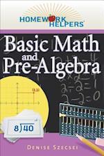 Homework Helpers Basic Math and Pre-Algebra (Homework Helpers)