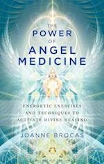 Power of Angel Medicine