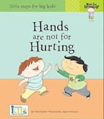 Hands are Not for Hurting (Now I'm Growing!)