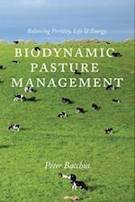 Biodynamic Pasture Management