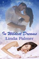 In Wildest Dreams af Linda Palmer