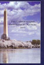 United States Government Manual, 2012 (UNITED STATES GOVERNMENT MANUAL)