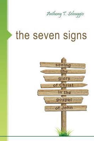 Bog, paperback The Seven Signs af Anthony T. Selvaggio