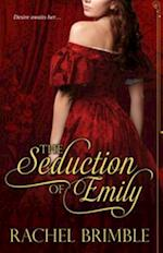 Seduction of Emily af Rachel Brimble