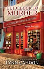 Guidebook to Murder af Lynn Cahoon