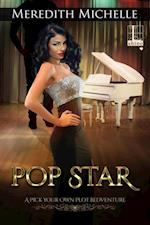 Pop Star (Pick Your Own Plot Bedventure)