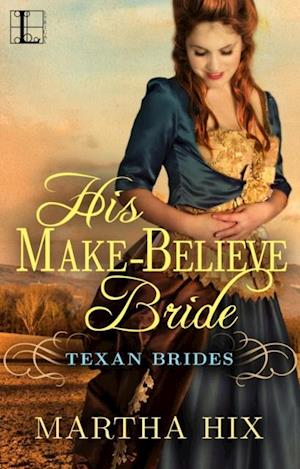 His Make-Believe Bride af Martha Hix
