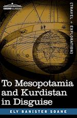 To Mesopotamia and Kurdistan in Disguise af Ely Banister Soane