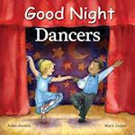Good Night Dancers (Good Night Our World)