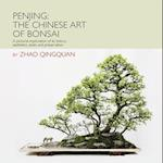 Penjing the Art of Chinese Bonsai