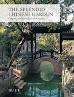 The Splendid Chinese Garden