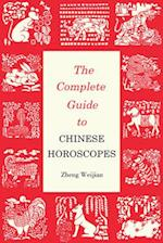 Complete Guide to Chinese Horoscopes (Contemporary writers)