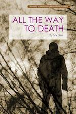 All the Way to Death (Contemporary writers)