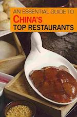 An Essential Guide to China's Top Restaurants