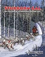 Stubborn Gal