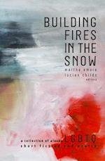 Building Fires in the Snow