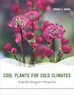 Cool Plants for Cold Climates