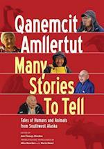 Qanemcit Amllertut/Many Stories to Tell