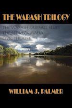 The Wabash Trilogy