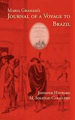 Maria Graham's Journal of a Voyage to Brazil af M Soledad Caballero, Jennifer Hayward