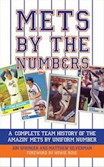 Mets by the Numbers af Jon Springer, Matthew Silverman