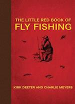 The Little Red Book of Fly Fishing af Kirk Deeter, Charlie Meyers