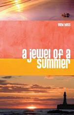 A Jewel of a Summer af Vicki Hoss