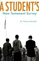 A Student's New Testament Survey af Thomas Marshall
