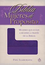Biblia mujeres de proposito / Women of Purpose Bible af Rvr 1960- Reina Valera 1960
