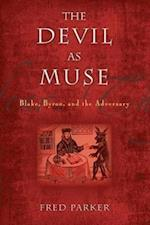 The Devil As Muse (Making of the Christian Imagination)