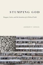 Stumping God (Studies in Rhetoric & Religion)
