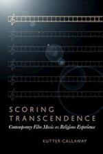 Scoring Transcendence af Kutter Callaway