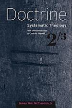 Doctrine (SYSTEMATIC THEOLOGY, nr. 2)