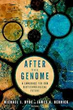 After the Genome (Studies in Rhetoric & Religion)