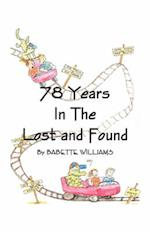 78 Years in the Lost and Found