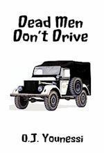 Dead Men Don't Drive