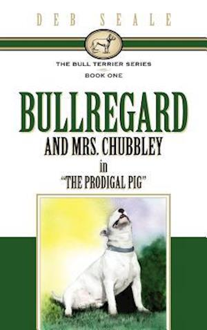 The Bull Terrier Series Book # 1