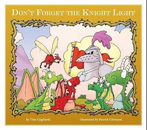 Don't Forget the Knight Light