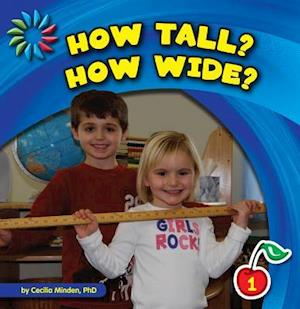 How Tall? How Wide?
