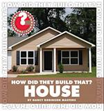 House (Community Connections: How Did They Build That?)