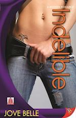 Indelible (Modern Romance Bold Strokes Books)