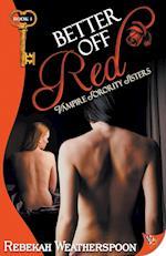 Better Off Red af Rebekah Weatherspoon