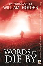 Words to Die by af William Holden