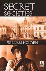 Secret Societies af William Holden
