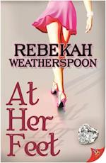 At Her Feet af Rebekah Weatherspoon