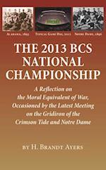 The 2013 BCS National Championship af H. Brandt Ayers