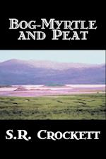 Bog-Myrtle and Peat