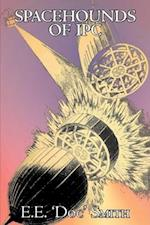 Spacehounds of Ipc by E. E. Smith, Science Fiction, Adventure, Space Opera